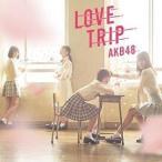 CD/AKB48/LOVE TRIP/しあわせを分けなさい (CD+DVD) (通常盤/Type C)