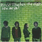 CD/NICO Touches the Walls/How are you ?