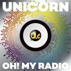 CD/ユニコーン/OH! MY RADIO+Live Tracks(UC30 若返る勤労) (CD+DVD) (初回生産限定盤)