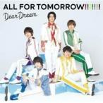 【取寄商品】CD/DearDream/5次元アイドル応援プロジェクト『ドリフェス!R』 ALL FOR TOMORROW!!!!!!!