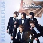 ★CD/DearDream/PLEASURE FLAG/シンアイなる夢へ!