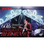 DVD 高中正義  60th Anniversary Live TAKANAKA WAS REBORN