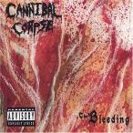 CD/カンニバル・コープス/ザ・ブリーディング