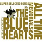 THE BLUE HEARTS 30th ANNIVERSARY ALL TIME MEMORIALS  SUPER SELECTED SONGS  完全初回限定生産盤  3CD DVD