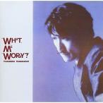 CD/高橋幸宏/WHAT, ME WORRY?
