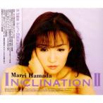 CD/浜田麻里/INCLINATION II