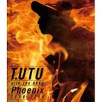 BD/宇都宮隆/T.UTU with The BAND Phoenix Tour 2016(Blu-ray)