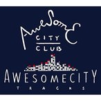 CD/Awesome City Club/Awesome City Tracks (歌詞付)