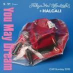 CD/TOKYO No.1 SOUL SET + HALCALI/ユー・メイ・ドリーム
