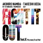 CD/AKIHIRO NAMBA(Hi-STANDARD/NAMBA69) × TAKESHI UEDA(AA=)/FIGHT IT OUT feat.K(Pay money To my Pain)/F.A.T.E.
