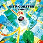 CD/T-SQUARE/CITY COASTER (�ϥ��֥�å�CD+DVD)