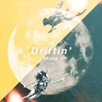 EP/Mime/Driftin' (初回プレス限定盤)