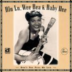 CD/ブルー・ルー・バーカー/ドント・ユー・フィール・マイ・レッグ〜アポロ女性ブルース・シンガー特選集 (解説歌詞付) (初回限定生産盤)