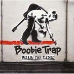 CD/Boobie Trap/WALK THE LINE