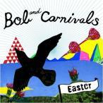 Yahoo!サプライズweb【大特価セール】 CD/Bob&Carnivals/Easter