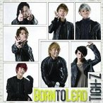 CD/Tigh-Z/Born to Lead (Type-C)