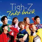 CD/Tigh-Z/Take back