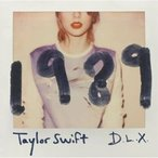 CD/テイラー・スウィフト/1989〜デラックス・エディション (CD+DVD) (解説歌詞対訳付)