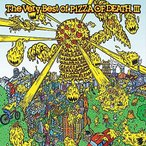 CD/オムニバス/The Very Best of PIZZA OF DEATH III