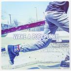 Yahoo!サプライズweb【大特価セール】 CD/オムニバス/WAKE A POP! PUNK!! VOL.1
