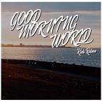 ★CD/Kids Return/GOOD MORNING WORLD