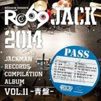 ★CD/オムニバス/JACKMAN RECORDS COMPILATION ALBUM vol.11-青盤- RO69JACK 2014