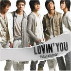 CD/東方神起/Lovin' you (CD+DVD) (ジャケットA)