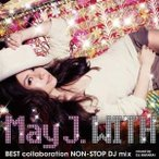 CD/May J./WITH 〜BEST collaboration NON-STOP DJ mix〜 mixed by DJ WATARAI (CD+DVD)