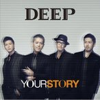 CD/DEEP/YOUR STORY (CD+DVD) (通常盤)