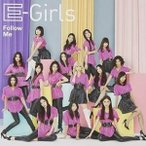 CD/E-Girls/Follow Me