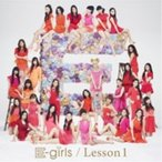 CD/E-girls/Lesson1 (CD+DVD) (通常盤)