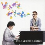 CD/EXILE ATSUSHI&辻井伸行/それでも、生きてゆく (DVD付)