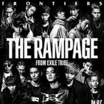 CD/THE RAMPAGE from EXILE TRIBE/FRONTIERS