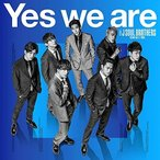 CD/三代目 J SOUL BROTHERS from EXILE TRIBE/Yes we are (CD(スマプラ対応))