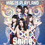 CD/9nine/MAGI9 PLAYLAND (通常盤)
