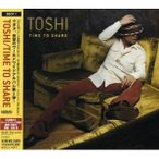 CD/TOSHI/TIME TO SHARE
