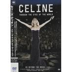 DVD/セリーヌ・ディオン/スルー・ザ・アイズ・オブ・ザ・ワールド (解説付)