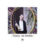 CD/TOKU/TOKU in Paris (Blu-specCD2)