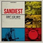 ▼CD/SANDIEST/DON'T ASK WHY