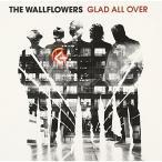 CD/ザ・ウォールフラワーズ/グラッド・オール・オーバー