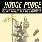 CD/ジョニー・ホッジス/ホッジ・ポッジ (解説付) (期間生産限定スペシャルプライス盤)