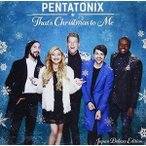 CD/ペンタトニックス/ザッツ・クリスマス・トゥ・ミー ジャパン・デラックス・エディション