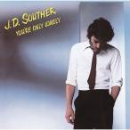 CD/JDサウザー/ユア・オンリー・ロンリー (解説付) (期間生産限定盤)