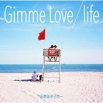CD/五反田タイガー/Gimme Love/life