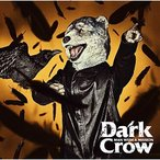 CD/MAN WITH A MISSION/Dark Crow (通常盤)