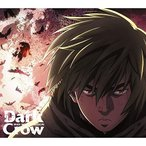 CD/MAN WITH A MISSION/Dark Crow (CD+DVD) (期間生産限定盤)