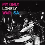 ▼CD/SA/MY ONLY LONELY WAR (CD+DVD)