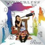 CD/Rihwa/BORDERLESS (通常盤)