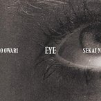 CD/SEKAI NO OWARI/Eye (CD+DVD) (初回限定盤)