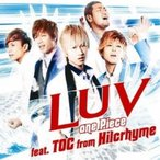 CD/LUV/one Piece feat.TOC from Hilcrhyme